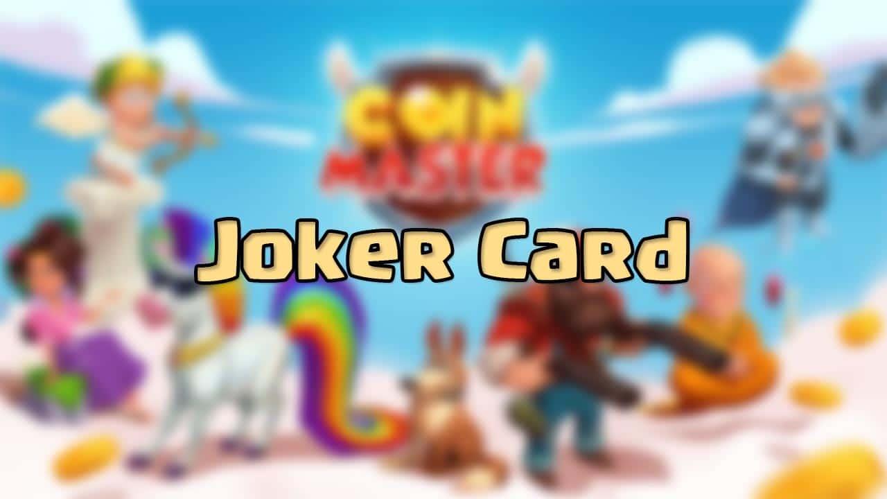 Coin Master Joker Card